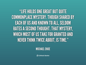 quote-Michael-Ende-life-holds-one-great-but-quite-commonplace-82686